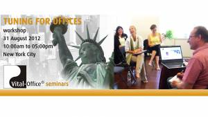 31.08.2012 - Vital-Office® Workshop in New York City - Big Apple